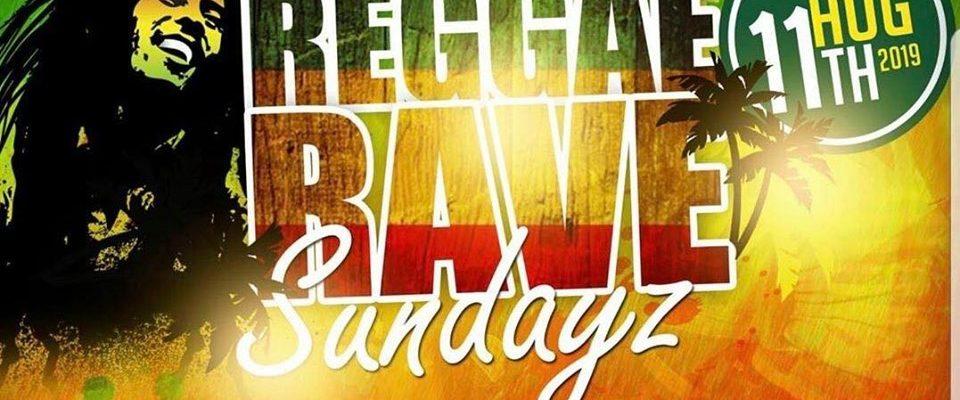 REGGAE RAVE SUNDAYS
