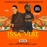 "ISSA AH VIBE ""THANKSGIVING TURN UP"""